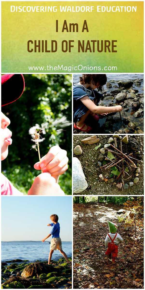 A beautiful article about encouraging children to spend time in Nature :: from Discovering Waldorf on The Magic Onions blog