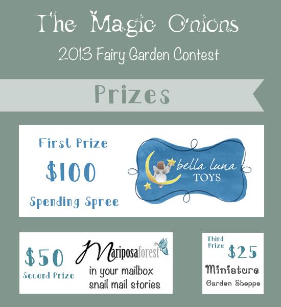 Fairy Garden Contest :: 2013 :: Prizes ~ www.theMagicOnions.com