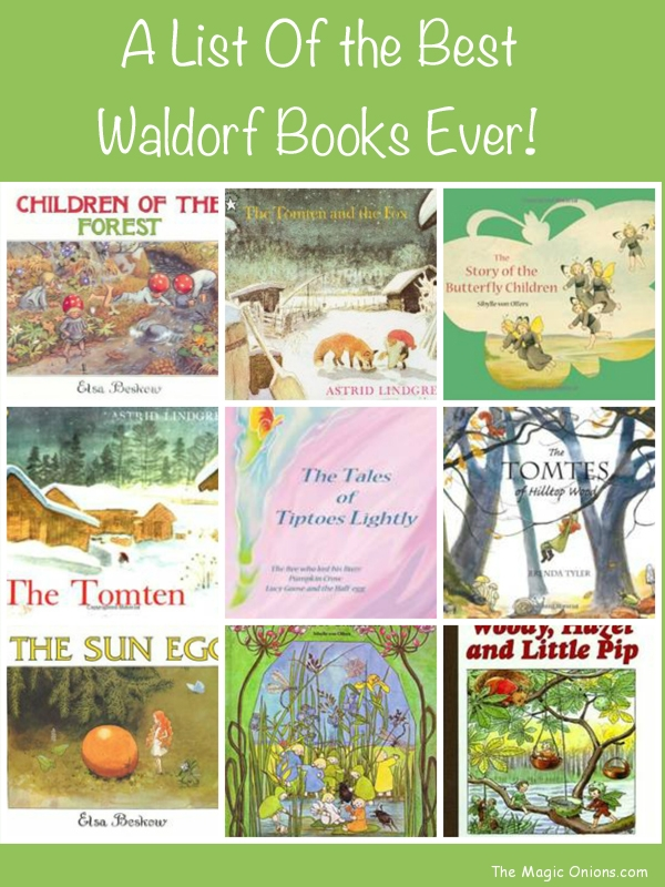 A List of the Best Waldorf Books Ever - www.theMagicOnions.com