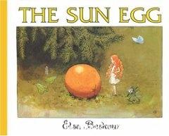 The Sun Egg - Elsa Beskow