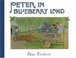 Peter in Blueberry Land - Elsa Beskow