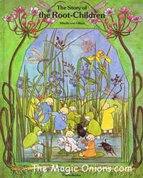 The Story of the Root Children - Sibylle Von Olfers