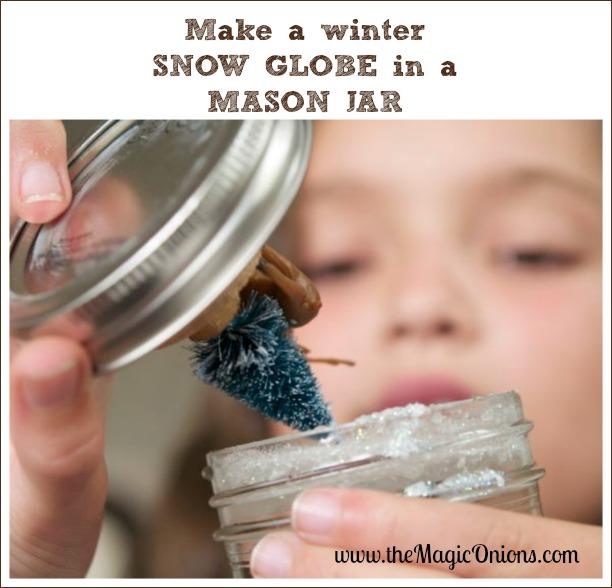 Make a Snow Globe in a Mason Jar : www.theMagicOnions.com