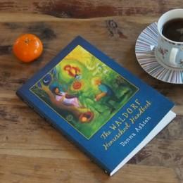 The Waldorf Homeschool Handbook : Discovering Waldorf