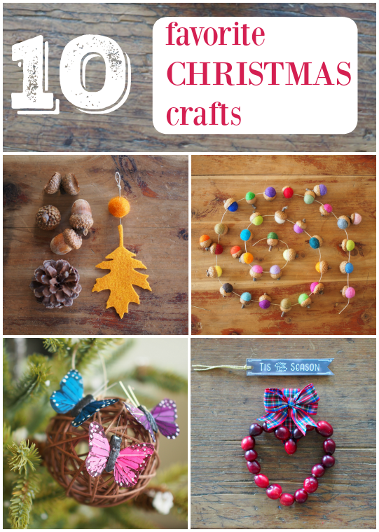 Christmas Crafting Projects.Our 10 Favorite Christmas Crafts Diy Tutorials The