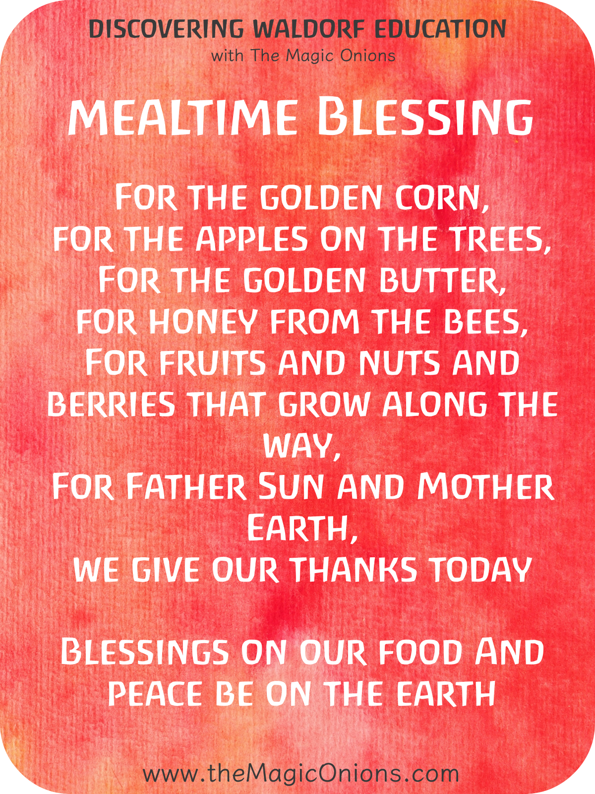 Beautiful Waldorf Mealtime Blessing Verse for Food - For the golden corn, for the apples on the trees
