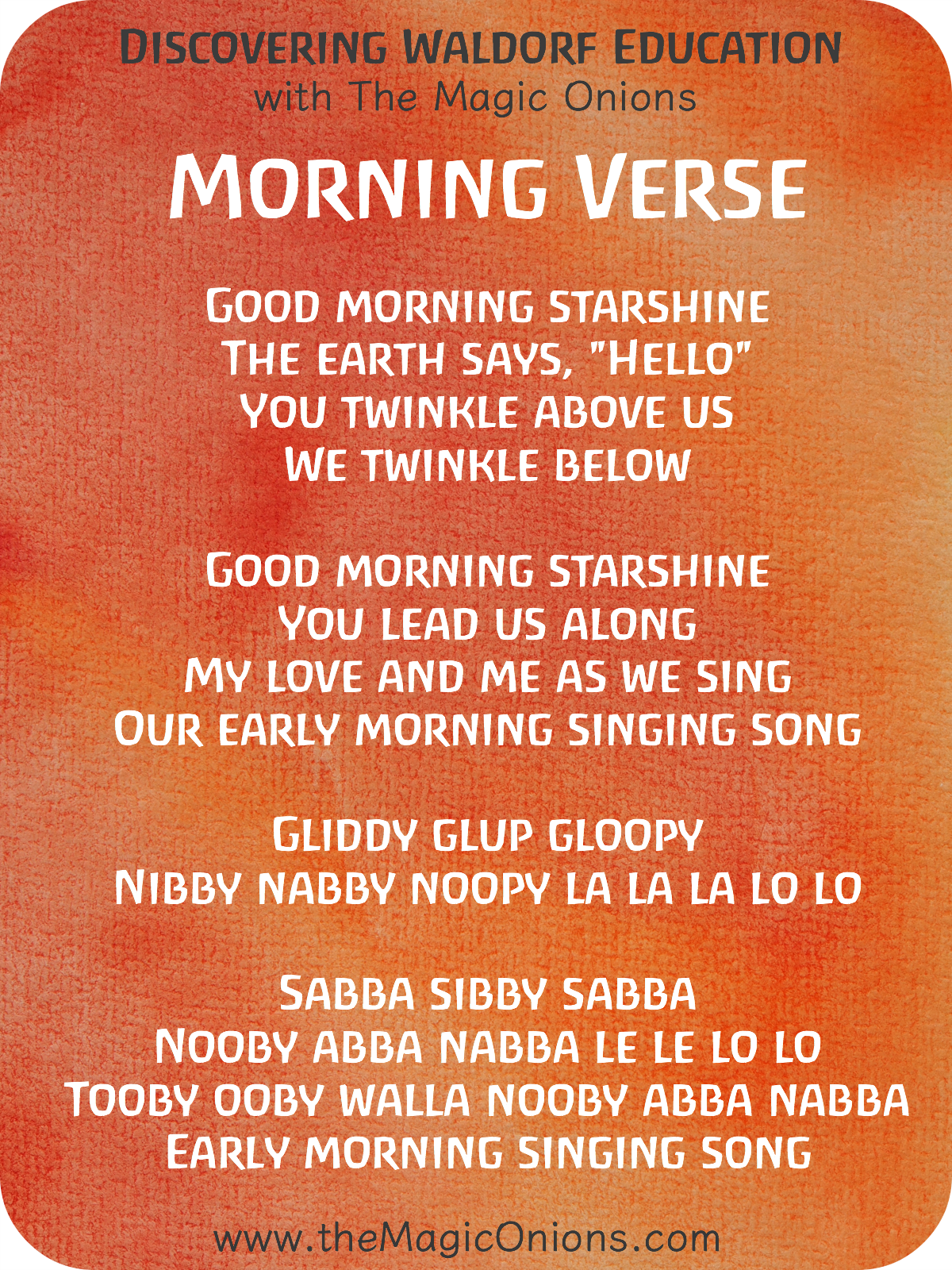 Favorite Waldorf Morning Circle Verses for Kindergarten : Good morning starshine, the earth says hello.