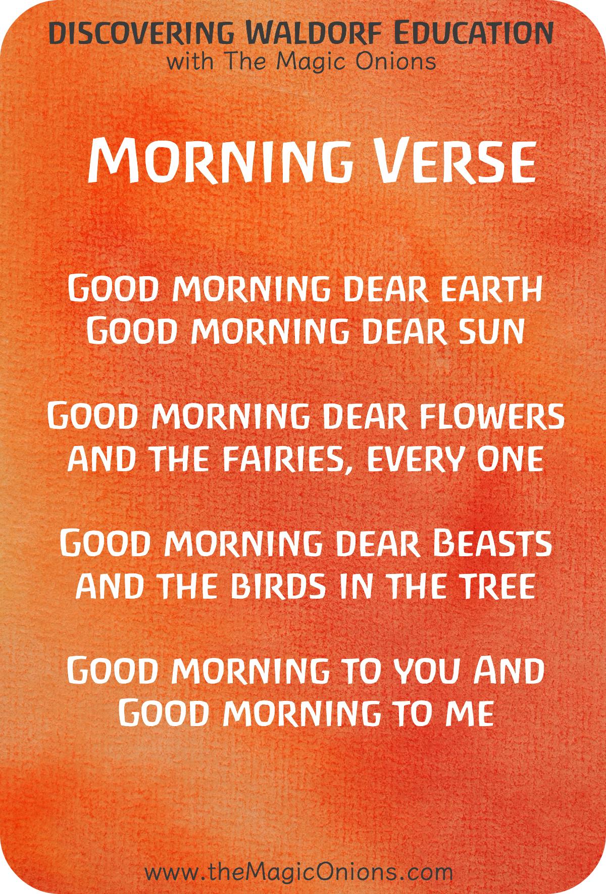 Favorite Waldorf Morning Circle Verses for Kindergarten : Good morning dear Earth, Good morning dear sun.