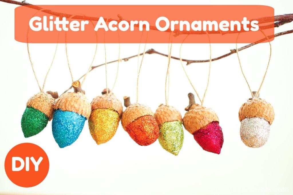 DIY Glittery Acorn Ornament Tutorial - www.theMagicOnions.com